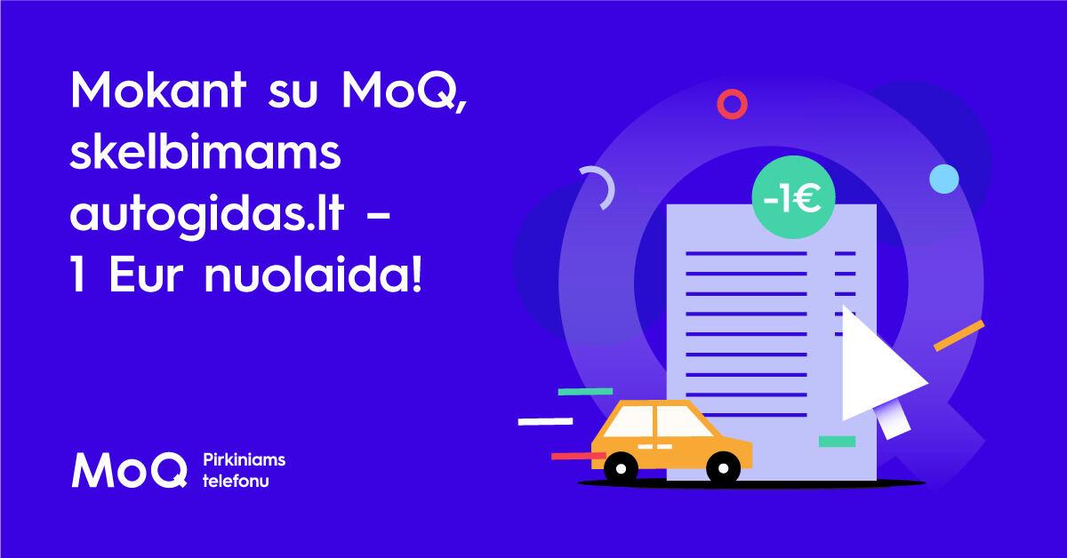 "Mokant su ""MoQ"" už skelbimus autogidas.lt – 1 Eur nuolaida"