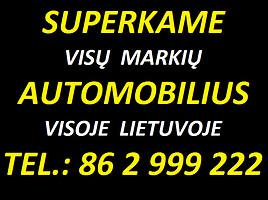 Auto supirkimas / Авто скупка - 86 2 999 222
